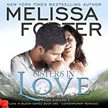 Sisters In Love: Snow Sisters (       UNABRIDGED) by Melissa Foster Narrated by B.J. Harrison