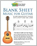 Blank Sheet Music for Guitar: Blank Manuscript Pages with Staff and Tab Lines, 100 Blank Staff and Tab Pages