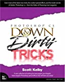 Adobe Photoshop CS Down & Dirty Tricks (0735713537) by Scott Kelby