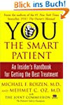 YOU: The Smart Patient: An Insider's...