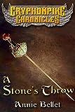 A Stone's Throw (The Gryphonpike Chronicles Book 3)
