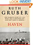 Haven: The Dramatic Story of 1,000 Wo...