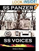 SS Panzer SS Voices (Eyewitness panzer crews) Books 1 & 2