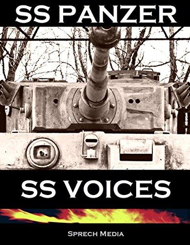 SS Panzer SS Voices (Eyewitness panzer crews) Books 1 & 2: Barbarossa to Berlin