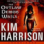 The Outlaw Demon Wails | Kim Harrison