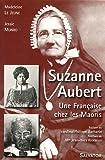 echange, troc Madeleine Le Jeune, Jessie Munro - Suzanne AUBERT, une française chez les maoris 1835-1926