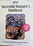 img - for Successful Manager's Handbook - SHL. Develop Yourself Coach Others. book / textbook / text book