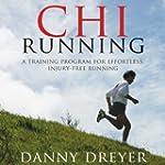 Chi Running: A Training Program for E...