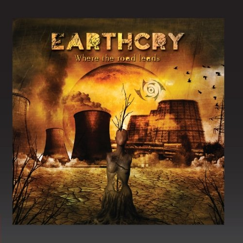Earthcry – Where The Road Leads (2012) [FLAC]