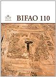 Bulletin de l'Institut français d'archéologie orientale: Tome 110 (2724705831) by Midant-Reynes, Béatrix