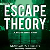 Escape Theory | [Margaux Froley]