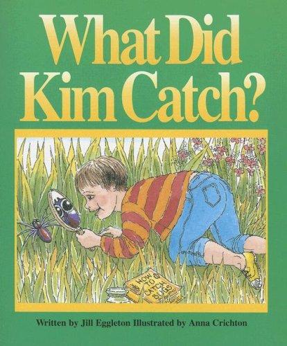 What Did Kim Catch? (G/R Ltr USA) (Literacy Tree: Animal Antics)