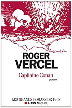 capitaine conan - roger vercel
