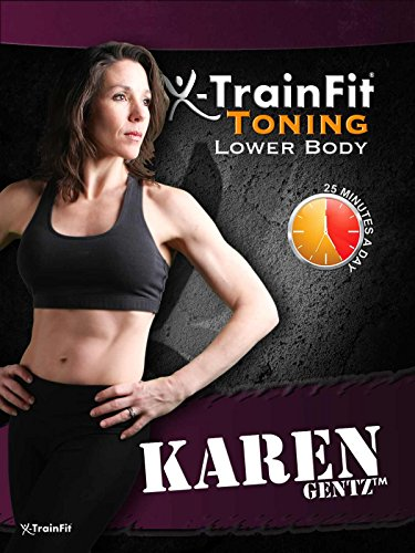 XTF Toning - Lower Body - Karen Gentz