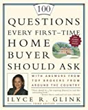 img - for 100 Questions Every First-Time Home Buyer Should Ask: With Answers from Top Brokers from Around the Country by Ilyce R. Glink (2005-05-24) book / textbook / text book