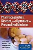 img - for Pharmacogenetics, Kinetics, And Dynamics For Personalized Medicine book / textbook / text book