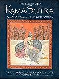 img - for Illustrated Kama-Sutra Ananga-Ranga Perfumed Garden: The Classic Eastern Love Text (Classic Easton Love Texts) by Sir Richard Burton (1987-12-01) book / textbook / text book