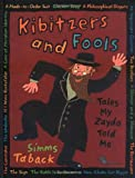 Kibitzers and Fools (0670059552) by Taback, Simms