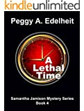 A Lethal Time, a Cozy Mystery & Romance (Samantha Jamison Mystery Book 4)