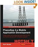 PhoneGap 3.x Mobile Application Development Hotshot