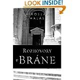 Rozhovory v bráne (Slovak Edition)