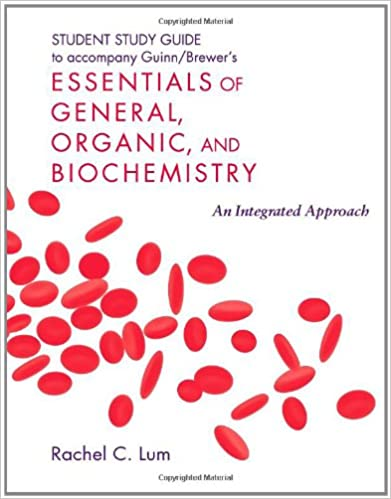 Student study guide to essentials of general, organic, and biochemistry