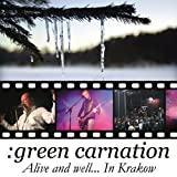Alive And Well...In Krakow by Green Carnation (2010-01-26)