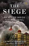The Siege: 68 Hours Inside the Taj Hotel