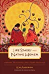 Life Stages and Native Women: Memory,...