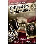 Photographs & Phantoms | Cindy Spencer Pape
