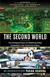 img - for The Second World: How Emerging Powers Are Redefining Global Competition in the Twenty-first Century book / textbook / text book