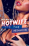 Hotwife and the Mechanics: Cuckold made to watch, interracial MF MFM (Teasing Temptress Tess Book 6) (English Edition)