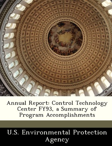 Annual Report: Control Technology Center Fy93, a Summary of Program Accomplishments