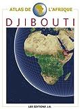 echange, troc Danielle Ben Yahmed, Collectif - Atlas de Djibouti