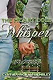 img - for The Heart Does Whisper book / textbook / text book