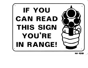 IF YOU CAN READ THIS SIGN YOU'RE IN RANGE! 7x10