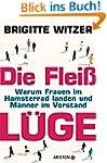 Die Flei�l�ge: Warum Frauen im Hamste...