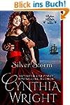 Silver Storm (Rakes & Rebels Book 1)...