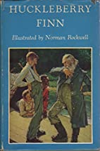 HUCKLEBERRY FINN - ILLUSTRATED By NORMAN…