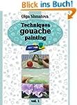 Techniques Gouache Painting for Begin...