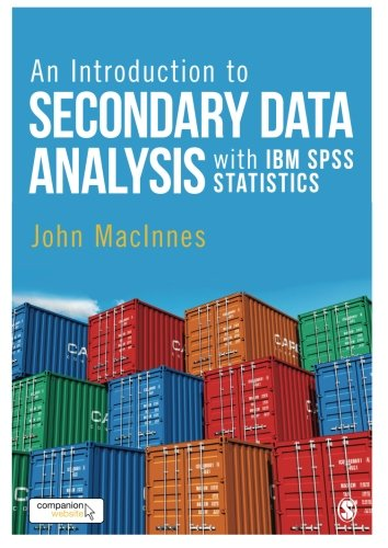 an-introduction-to-secondary-data-analysis-with-ibm-spss-statistics
