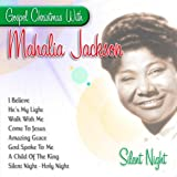 echange, troc Mahalia Jackson - Gospel Christmas: Silent Night