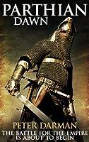 Parthian Dawn (Parthian Chronicles Book 2) (English Edition)