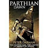 Parthian Dawn (Parthian Chronicles Book 2)by Peter Darman
