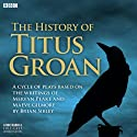 The History of Titus Groan  by Mervyn Peake