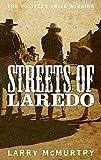 Streets of Laredo (Lonesome Dove 3)