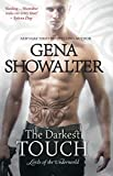 Gena Showalter The Darkest Touch (Lords of the Underworld)