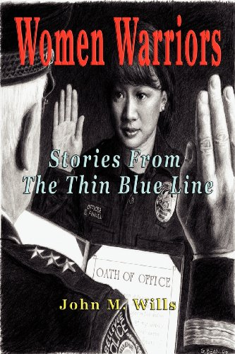 Women Warriors: Stories from the Thin Blue Line
