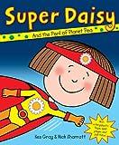 Kes Gray Super Daisy (Daisy Picture Books)