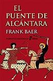 img - for El Puente de Alcantara (Spanish Edition) book / textbook / text book